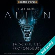 https://leschroniquesdejeremydaflon.wordpress.com/2018/12/28/audible-alien-la-sortie-des-profondeurs/